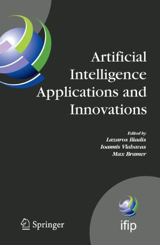 Artificial Intelligence Applications and Innovations: Proceedings of the 5th IFIP Conference on Artificial Intelligence Applications and Innovations (AIAI'2009), April 23-25, 2009, Thessaloniki, Greece