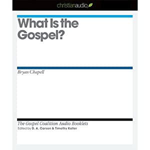 What Is the Gospel? Hörbuch