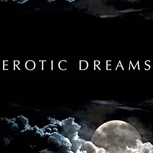 Erotic Dreams Audiobook