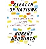 img - for By Robert Neuwirth Stealth of Nations: The Global Rise of the Informal Economy (Reprint) book / textbook / text book