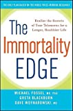 img - for The Immortality Edge: Realize the Secrets of Your Telomeres for a Longer, Healthier Life   [IMMORTALITY EDGE] [Hardcover] book / textbook / text book