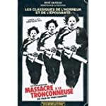 Massacre  la trononneuse [VHS]