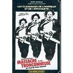 Massacre � la tron�onneuse [VHS]