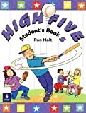 High Five: v. 5 (0582298601) by Holt, Ronald
