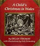 A Child's Christmas In Wales (Running Press Miniature Editions) (1561383066) by Dylan Thomas