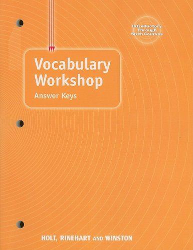 Vocabulary Workshop Answer Keys, Introductory Through Sixth Courses