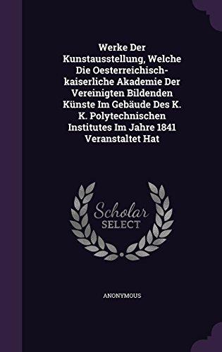 werke-der-kunstausstellung-welche-die-oesterreichisch-kaiserliche-akademie-der-vereinigten-bildenden