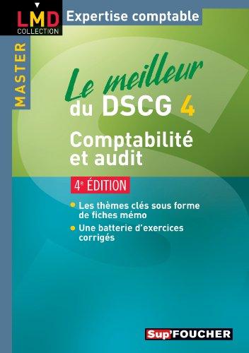 Le meilleur du DSCG 4 Comptabilité et audit 4e édition