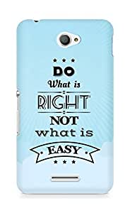 Amez Do what is Right Not what is Easy Back Cover For Sony Xperia E4