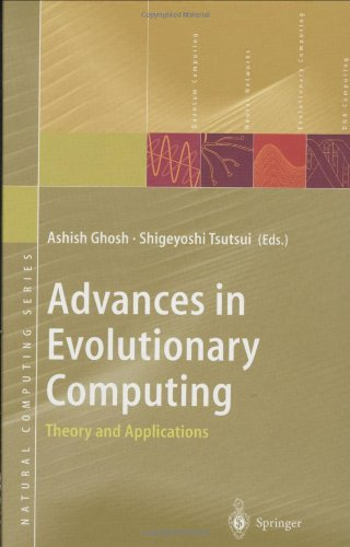 Advances in Evolutionary Computing: Theory and Applications