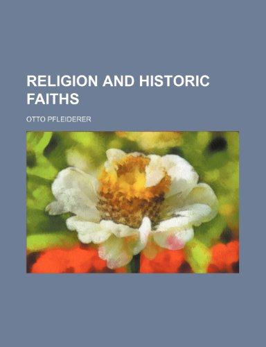 Religion and Historic Faiths