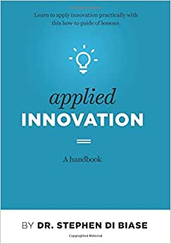 Applied Innovation: A Handbook