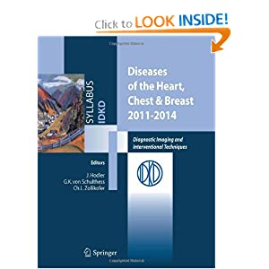 Diseases of the Heart, Chest & Breast 2011-2014: Diagnostic Imaging and Interventional Techniques
