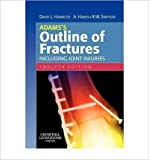 img - for Adams's Outline of Fractures: Including Joint Injuries - International Edition book / textbook / text book