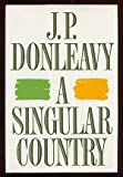 A Singular Country (0393027600) by Donleavy, J. P.