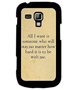 Samsung Galaxy S Duos S7562, Fuson Premium Stay With Me Designer Metal Printed with Hard Plastic Back Case Cover