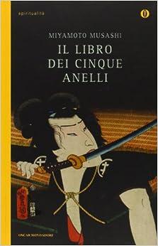 Il libro dei cinque anelli: 9788804586586: Amazon.com: Books