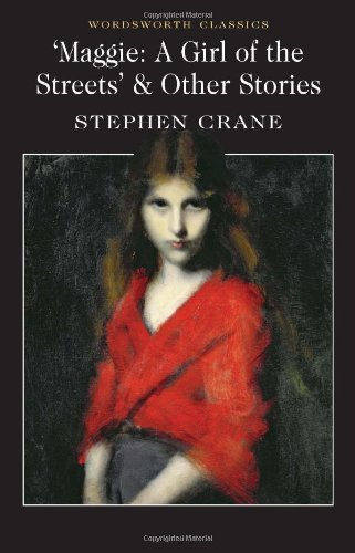 an analysis of stephen cranes novel a girl of the streets Free summary and analysis of the events in stephen crane's maggie: a girl of the streets that won't make you snore we promise.