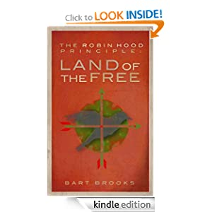 Land of the Free (The Robin Hood Principle, #1)