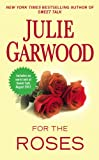 For the Roses (Claybornes' Brides (Rose Hill) Book 1)