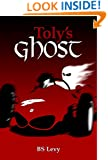 Toly's Ghost (The Last Open Road Book 4)