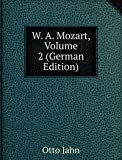 W. A. Mozart, Volume 2 (German Edition)