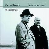 Gavin Bryars: The Last Days