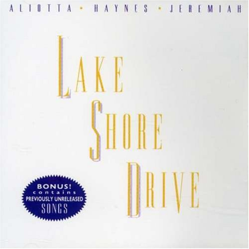 Aliotta Haynes Jeremiah-Lake Shore Drive-CDS-Remastered-2015-KOPiE Download