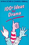 img - for 100+ Ideas for Drama (100 Plus Ideas for Drama) by Scher, Anna, Verrall, Mr Charles (1975) Paperback book / textbook / text book