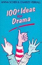 100 Ideas for Drama (100 Plus Ideas for…