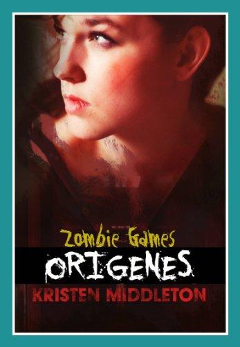 Kristen Middleton - Zombie Games (Orígenes) (Spanish Edition)