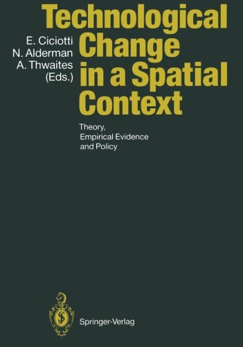 Technological Change in a Spatial Context: Theory, Empirical Evidence and Policy