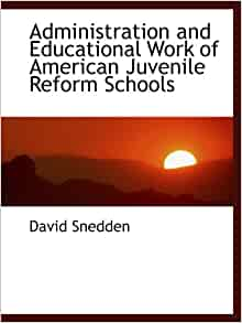 Administration and Educational Work of American Juvenile