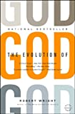 img - for The Evolution of God (Back Bay Readers' Pick) book / textbook / text book