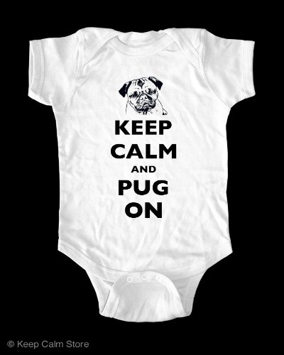 Keep Calm And Pug On baby onesie infant clothing