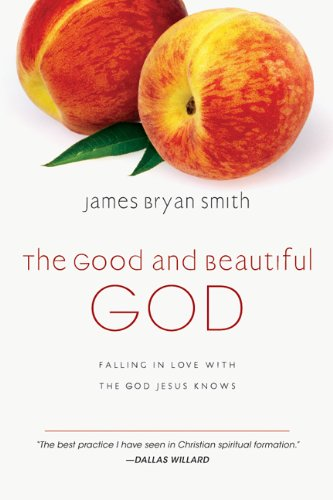Download The Good and Beautiful God: Falling in Love with the God Jesus Knows (The Apprentice Series Book 1)