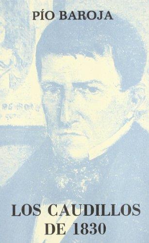 Los Caudillos De 1830