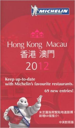 MICHELIN Guide  Hong Kong & Macau 2012: Restaurants & Hotels (Michelin Red Guide Hong Kong & Macau: Restaurants & Hotels)