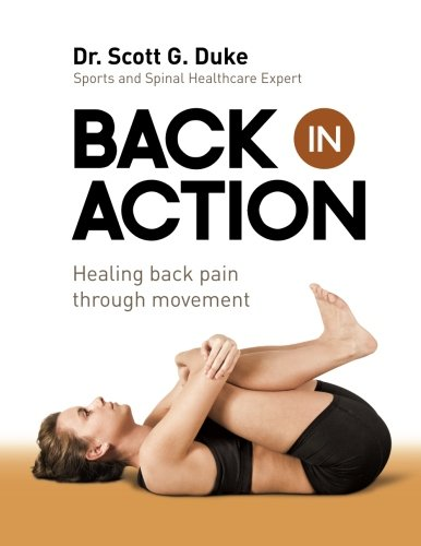 Back in Action: Healing Back Pain through Movement