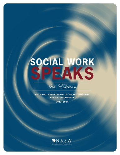 Social Work Speaks: NASW Policy Statements, 2012-2014
