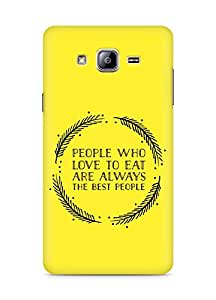 AMEZ people who love to eat are always the best people Back Cover For Samsung Galaxy ON5