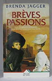 Brèves passions