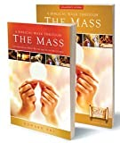 img - for A Biblical Walk Through the Mass Leader's Pack: Understanding What We Say and Do in the Liturgy [With Biblical Walk Through the Mass Study Program] book / textbook / text book