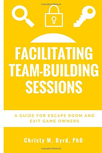 Facilitating Team-Building Sessions: A Guide for Escape Room and Exit Game Owners