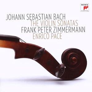 The Violin Sonatas: Bach Sonaten für Violine und Klavier BWV 1014-1019