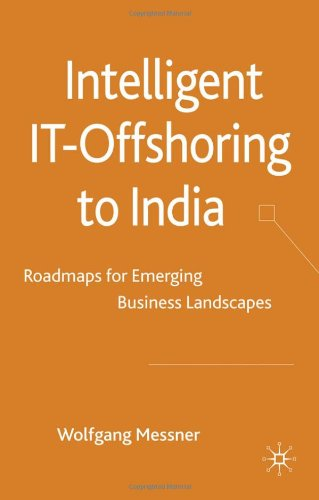 Intelligent IT-Offshoring to India: Roadmaps for Emerging Business Landscapes