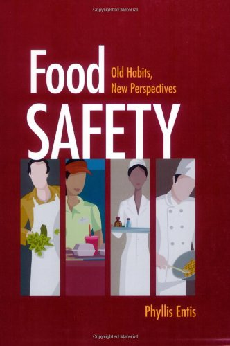 Food Safety: Old Habits, New Perspectives