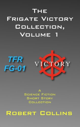 E-book - The Frigate Victory Collection, Volume 1 by Robert Collins