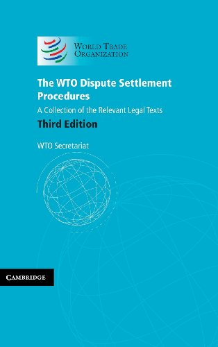 The WTO Dispute Settlement Procedures: A Collection of the Relevant Legal Texts