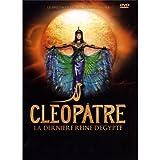 echange, troc Cléopâtre La Dernière Reine D'Egypte